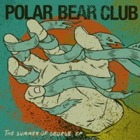 Polar Bear Club - The Summer of George [7 inch] (Cover Artwork)