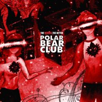 Polar Bear Club - The Redder, The Better (Cover Artwork)