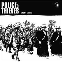 Police & Thieves - Amor y Guerra [7 inch] (Cover Artwork)