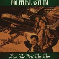 Political Asylum - How The West Was Won (Cover Artwork)