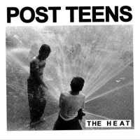 Post Teens - The Heat [7-inch] (Cover Artwork)