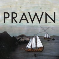 Prawn - Ships EP (Cover Artwork)