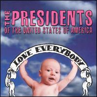 The Presidents of the United States Of America - Love Everybody (Cover Artwork)