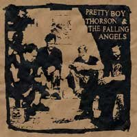 Pretty Boy Thorson & the Falling Angels - Pretty Boy Thorson & the Falling Angels (Cover Artwork)