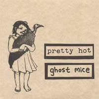 Pretty Hot / Ghost Mice - Split (Cover Artwork)