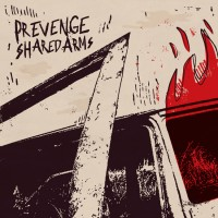 Prevenge / Shared Arms - Split [7-inch] (Cover Artwork)