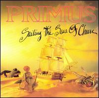 Primus - Sailing the Seas of Cheese (Cover Artwork)