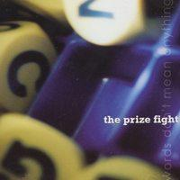 The Prize Fight - Words Don't Mean Anything (Cover Artwork)