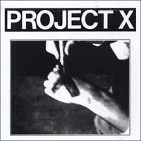 Project X - Straight Edge Revenge [reissue] (Cover Artwork)