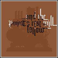 Project 86 - ...And the Rest Will Follow (Cover Artwork)