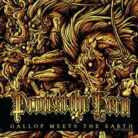 Protest the Hero - Gallop Meets the Earth [CD/DVD] (Cover Artwork)