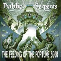 Public Serpents - Feeding of the Fortune 5000 (Cover Artwork)