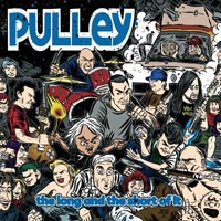Pulley - The Long and the Short of It [7-inch] (Cover Artwork)
