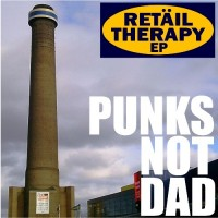 Punks Not Dad - Retail Therapy (Cover Artwork)