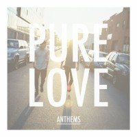 Pure Love - Anthems (Cover Artwork)