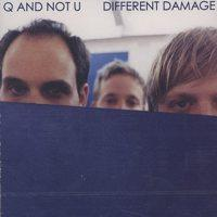 Q And Not U - Different Damage (Cover Artwork)