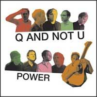 Q And Not U - Power (Cover Artwork)
