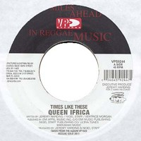 Queen Ifrica - Times Like These [7-inch] (Cover Artwork)
