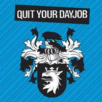 Quit Your Dayjob - Quit Your Dayjob (Cover Artwork)