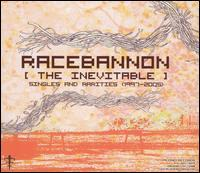 Racebannon - The Inevitable: Singles and Rarities (1997-2005) (Cover Artwork)