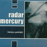 Radar Mercury - Thank You, Goodnight (Cover Artwork)