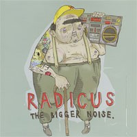 Radicus - The Bigger Noise (Cover Artwork)