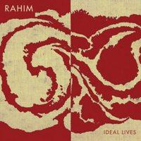 Rahim - Ideal Lives (Cover Artwork)