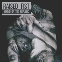 Raised Fist - Sound of the Republic (Cover Artwork)