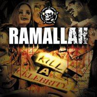 Ramallah - Kill a Celebrity (Cover Artwork)