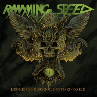 Ramming Speed - Doomed to Destroy, Destined to Die (Cover Artwork)