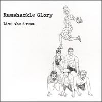 Ramshackle Glory - Live The Dream (Cover Artwork)
