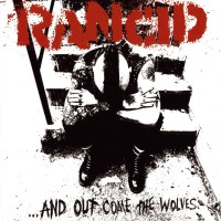 Rancid - ... And Out Come The Wolves (Cover Artwork)