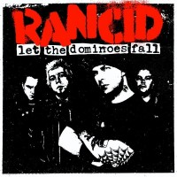 Rancid - Let the Dominoes Fall (Cover Artwork)