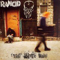 Rancid - Life Won't Wait (Cover Artwork)