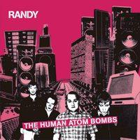 Randy - The Human Atom Bombs (Cover Artwork)