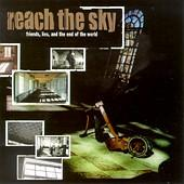 Reach The Sky - Friends, Lies, And The End of the World (Cover Artwork)
