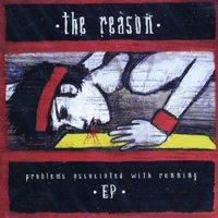 The Reason - Problems Associated With Running (Cover Artwork)