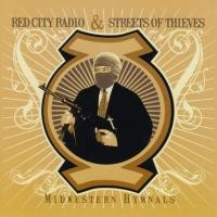 Red City Radio / Streets of Thieves - Midwestern Hymnals (Cover Artwork)