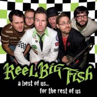 Reel Big Fish - A Best of Us...for the Rest of Us (Cover Artwork)
