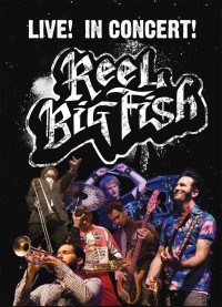 Reel Big Fish - Live! In Concert! DVD (Cover Artwork)