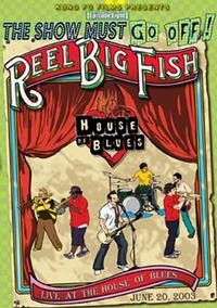 Reel Big Fish - Live At The House of Blues DVD (Cover Artwork)