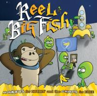 Reel Big Fish - Monkeys for Nothin' and the Chimps for Free (Cover Artwork)