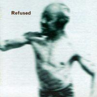 Refused - Songs to Fan the Flames of Discontent (Cover Artwork)