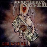 Remembering Never - God Save Us (Cover Artwork)