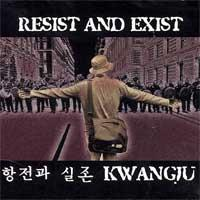 Resist and Exist - Kwangju (Cover Artwork)