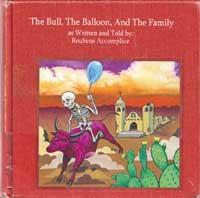 Reubens Accomplice - The Bull, The Balloon, and The Family (Cover Artwork)