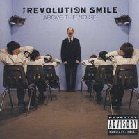 The Revolution Smile - Above The Noise (Cover Artwork)