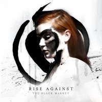 Rise Against - The Black Market (Cover Artwork)
