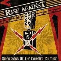 Rise Against - Siren Song Of The Counter Culture (Cover Artwork)