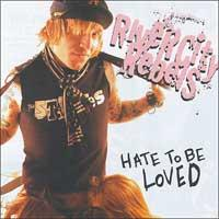 River City Rebels - Hate To Be Loved (Cover Artwork)